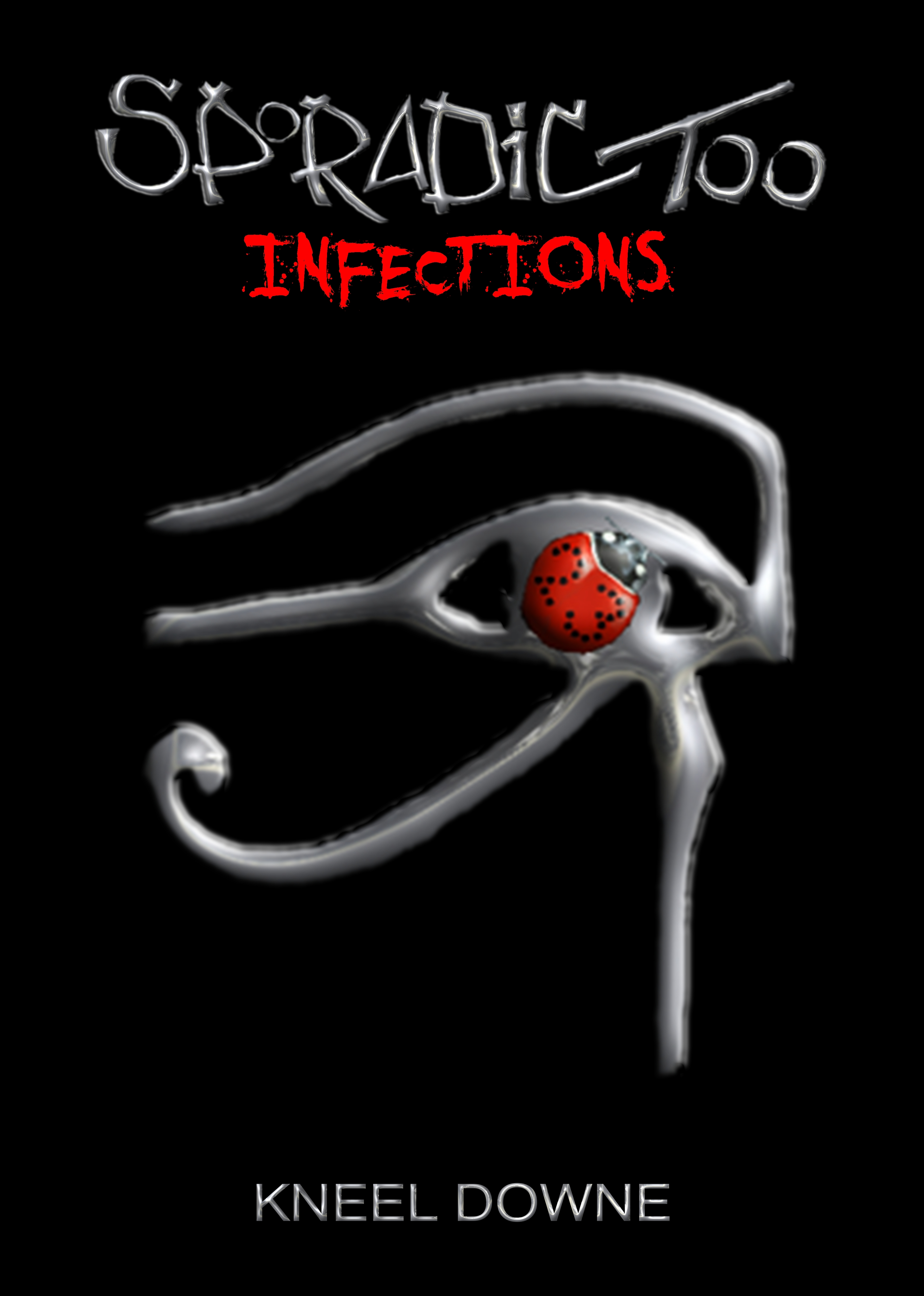 SPORADIC TOO: Infections  by  Kneel Downe