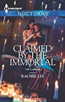 Claimed By The Immortal (nocturne) (The Claiming Book 4)