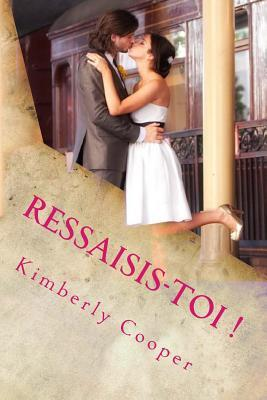 Ressaisis-Toi !  by  Kimberly Cooper