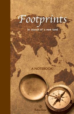 Footprints: In Search of a New Land  by  Subhadra Sen Gupta