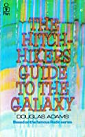 The Hitch Hiker's Guide to the Galaxy (Hitchhiker's Guide, #1)