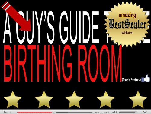 [SOLVED] A Guys Guide To The Birthing Room: Childbirth Education And Tips For Childbirth Without Fear [Newly Revised Book]  by  BestSealer Publications