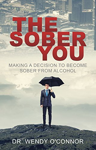 The Sober You Dr. Wendy OConnor