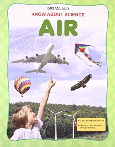 Air (Know About Science) Dreamland Publications
