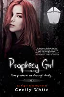 Prophecy Girl (Angel Academy)
