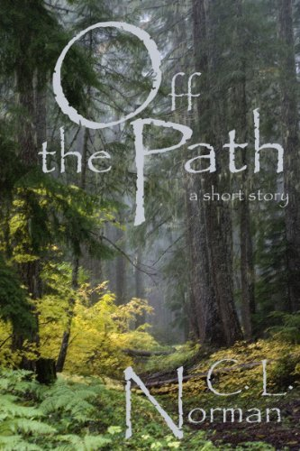 Off The Path  by  C.L. Norman