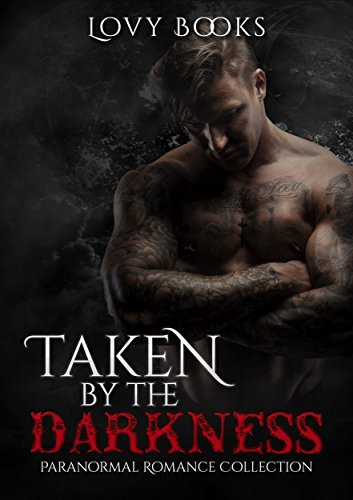 Suspense: Taken  by  the Darkness: Paranormal Romance Collection by Lovy Books