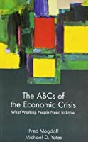 ABCs of the Economic Crisis: What Working People Need to Know
