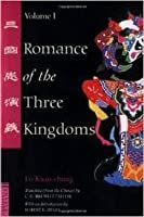 Brotherhood and treachery in the romance of the three kingdoms a novel by luo guanzhong