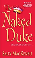 The Naked Duke (Naked Nobility, #1)