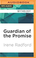 Guardian of the Promise
