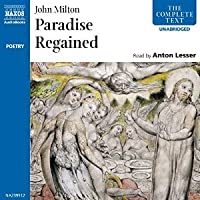 Paradise Regained (Naxos Complete Classics)