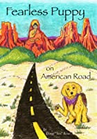 Fearless Puppy on American Road (Temple Dog Soldier Book 1)