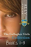 The Gallagher Girls Collection (Gallagher Girls, #1-3)