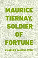 Maurice Tiernay, Soldier of Fortune