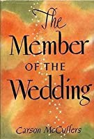 The Member of the Wedding, A Play