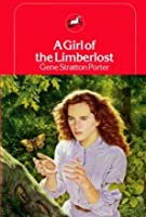 A Girl of the Limberlost (Dell Yearling Classic)