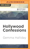 Hollywood Confessions (Hollywood Headlines, #3)