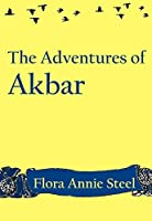 The Adventures of Akbar (illustrated)