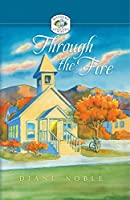 Through the Fire (Mystery and the minister's wife)