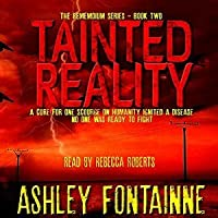 Tainted Reality (The Rememdium Series #2) - Ashley Fontainne