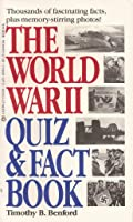 World War II Quiz and Fact Book