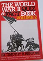 The World War II Quiz and Fact Book, Volume 2