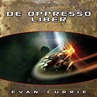De Oppresso Liber (On Silver Wings Book #6) - Evan Currie