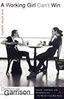 A Working Girl Can't Win: and Other Poems (Modern Library Paperbacks)