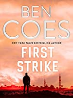First Strike (Dewey Andreas, #6) - Ben Coes