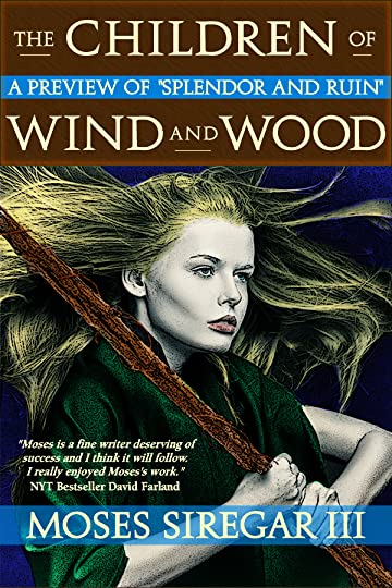 The Children of Wind and Wood by Moses Siregar III