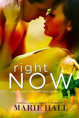 Right Now by Marie Hall