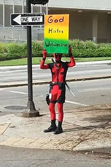 Westboro Baptist Deadpool Does anyone else find this as hysterical as I do? Seriously, I look at this and laugh and wonder why all of our problems can't be solved with a little Deadpool.