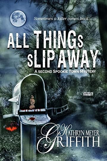 All Things Slip Away by Kathryn Meyer Griffith photo AllThingsSlipAway_Kindle_zps9b7323a7.jpg