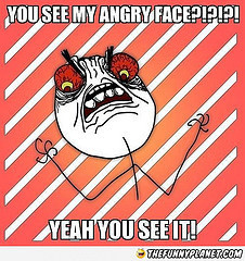 my angry face