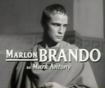 Marlon Brando is Mark Antony