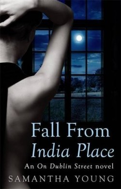 Fall From India Place by Samantha Young (On Dublin Street #4) - for review
