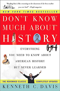 Don't Know Much About® History: Anniversary Edition (Harper Perennial and Random House Audio)