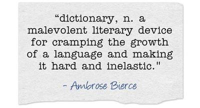 Ambrose Bierce on Dictionaries