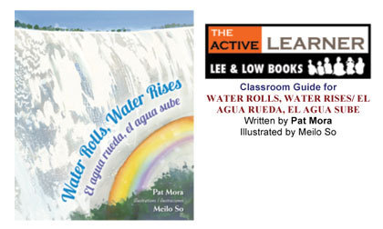 Teacher's Guide for Water Rolls, Water Rises by Pat Mora
