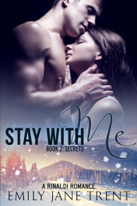 Stay With Me - Book 2: Secrets