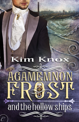agamemnon frost hollow ships kim knox