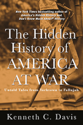 The Hidden History of America At War-May 5, 2015 (Hachette Books/Random House Audio)