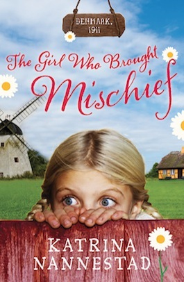 'The Girl Who Brought Mischief' by Katrina Nannestad