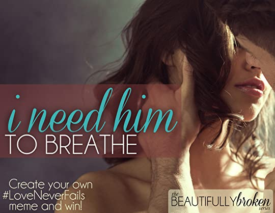 BeautifullyBroken-Feb15promo-CreateMemeAndWin
