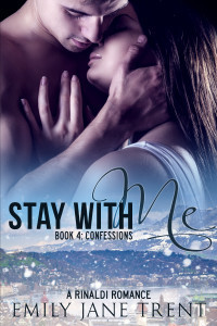 Stay With Me - Book 4: Confessions