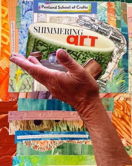 a collage made with strips of paste paper by my friends at Penland in our Mindfulness & Making workshop this past April with the hand of our beloved teacher, Paulus Berensohn-beholding.