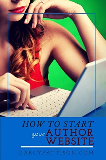 Start Your Author Website in 15 minutes flat. Here's how | Fiction Notes by Darcy Pattison
