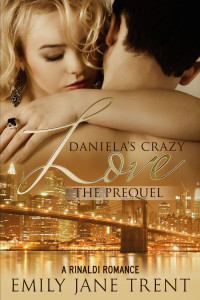 Daniela's Crazy Love – The Prequel