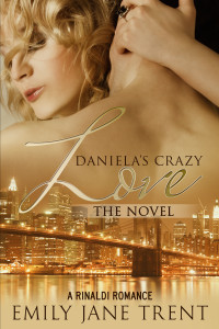 Daniela's Crazy Love – The Novel